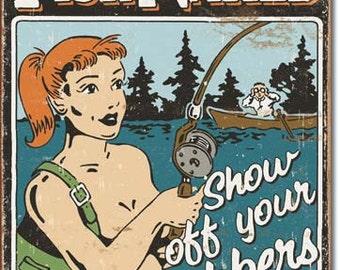 "Tin Sign "" #S1584 Fishing Humor Man Cave "" Advertisement 16""x12"""