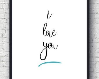 Printable I Love You, Love Quote 8x10, Printable Love You, 8x10 Love You, Digital Love Quote, I Love You Quote, Love You Quote Print