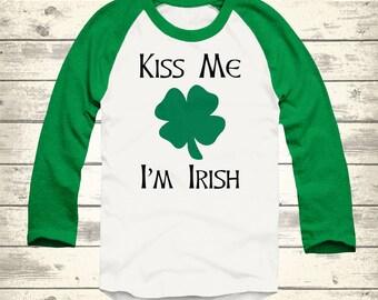 Kiss Me I'm Irish St Patricks Day Raglan, Toddler St Patricks Day Shirt, Youth St Patricks Day Shirt, Irish Shirt, Customized St Patty's Day