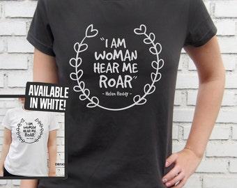 I am woman, hear me roar - Helen Reddy - Smoke / White T-Shirt – Screen Printed 100% Cotton.