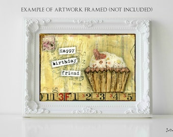 Sale!  5x7 Original painting, cupcake painting, mixed media painting, mixed media art, whimsical cupcake, cupcake art, Birthday Friend