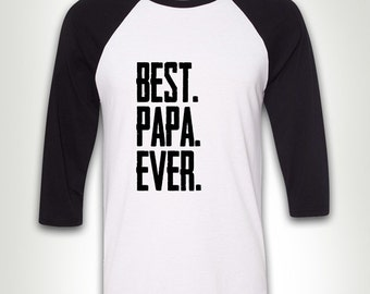 Best Papa Ever - Gift for Dad Papa Poppy New Daddy T-shirt Father's Day Gift for Grandfather MB224