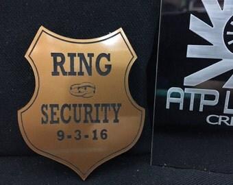 BG1006- Ring Security Badge , Ring Bearers Gift, Gold on Black Custom Laser Engraved