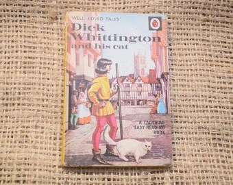Well Loved Tales. Dick Whittington and his Cat. A Children's Ladybird Book.