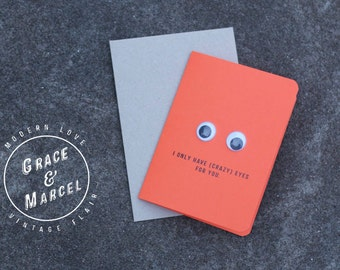 GLBTIQ | Gay | Lesbian | Greeting Card: 'I Only Have (Crazy) Eyes For You.'