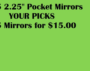 Bulk Discount ANY 5 Mirrors for 15.00
