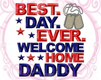 Instant Download Military Best Day Ever Welcome Home Daddy with Dogtags Embroidery Saying Homecoming Design, 5x7, Military Embroidery, Stars