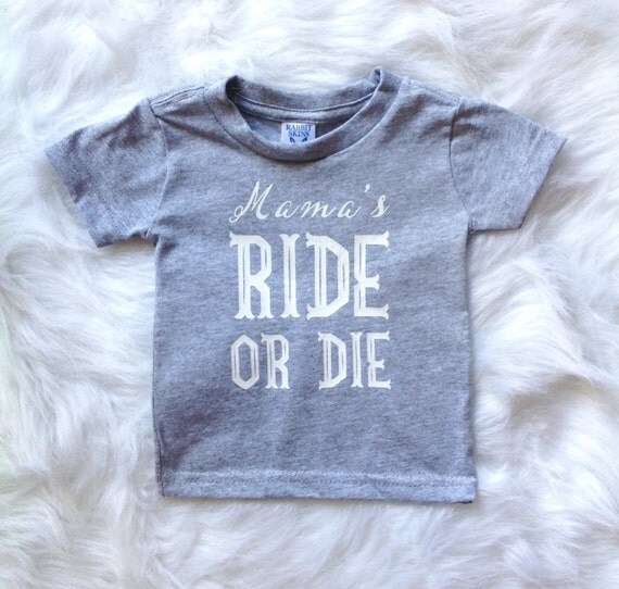 Mama S Ride Or Die Boy Shirt Toddler Girl Shirt Funny