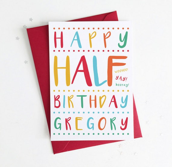 personalised  month birthday / half birthday card custom, Birthday card