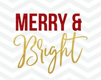 Merry and Bright SVG File, Christmas Cut File, Holidays SVG, Merry Christmas, Cricut Cameo, Silhouette, PNG, dfx