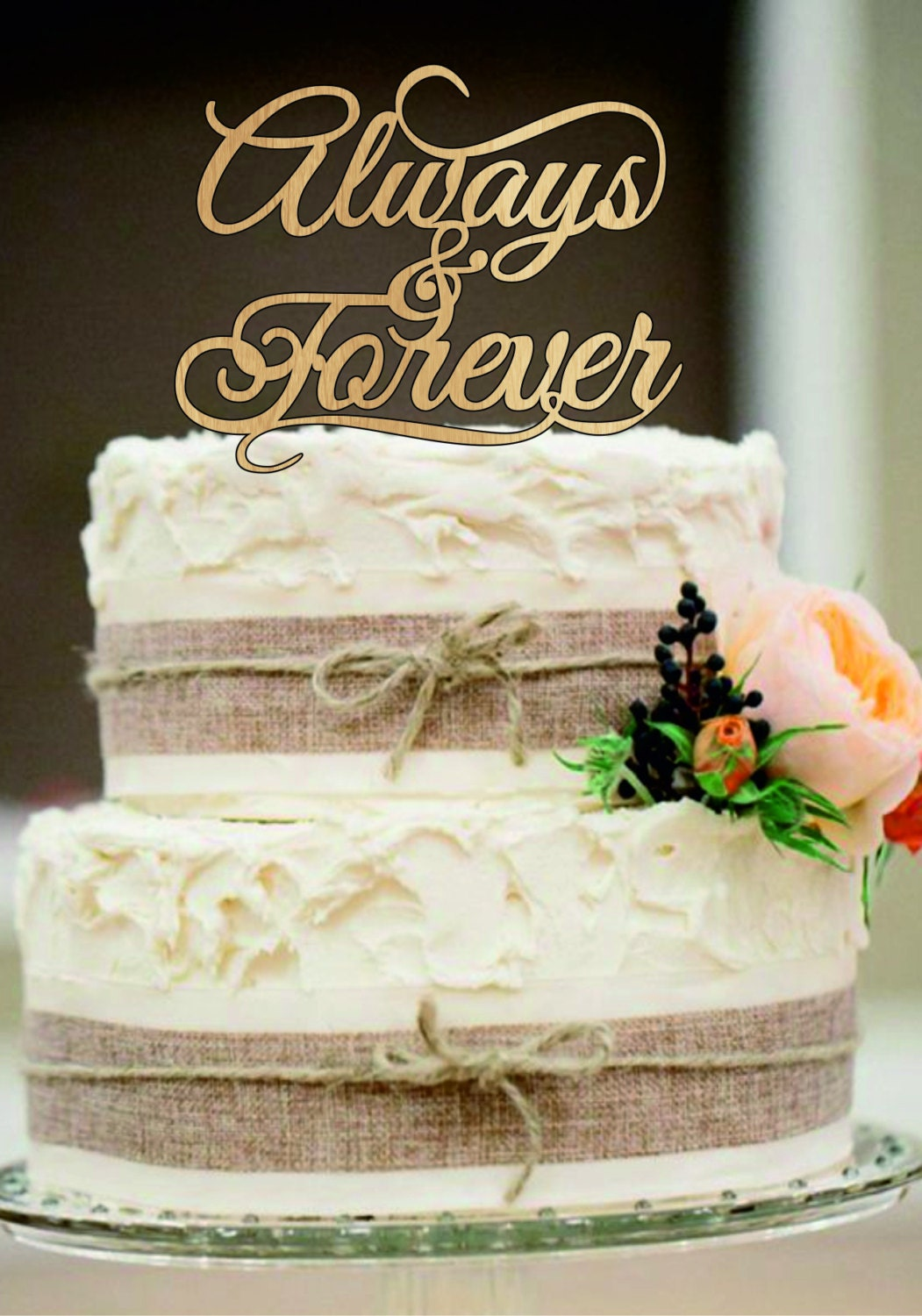Always And Forever Wedding Cake Toppers Natural Wood Or