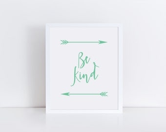 BE KIND Art Print, Mint Green Wall Decor, Quote Print, Quote Art, Motivational Inspirational Art, Be Kind Poster Print, Printable Art