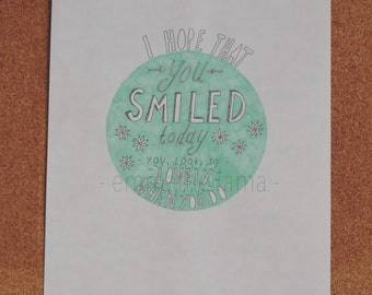 I hope that you smiled today A4 print