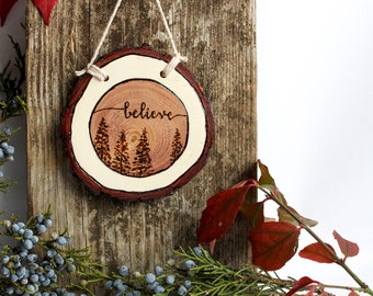 Believe | Rustic Wood Burned Wood Slice Ornament or Wall Decor | Tree Wood Burning with Hand Lettering