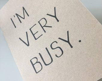 I'm Very Busy. - A5 Kraft Notebook