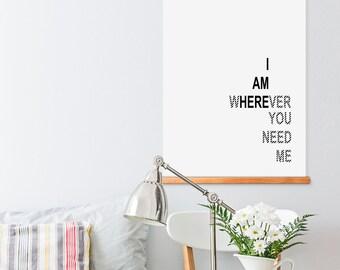 i am WhereVER YOU NEED ME, inspiracional, Estoy aquí, arte para pared, láminas imprimibles, Poster, tipografía, motivacional