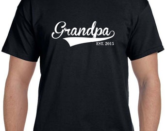 Grandpa Est Shirt Father's Day Grandfather Gift, Grandpa Gift, Gifts for Grandpa, Pregnancy Reveal to Grandparents New Grandparents ANY Year