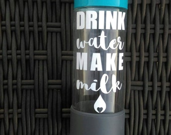 Drink Water Make Milk DECAL - motivational vinyl decal for water bottle, car, laptop,
