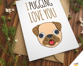 PUG LOVE CARD pun pet dog cute lesbian gay love anniversary cute boyfriend girlfriend puppy birthday Printable art pets greeting card punny