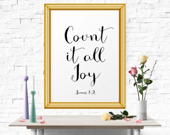 Typography Poster, Count It All Joy - James 1:2, Art Print, Printable Wall Decor, Christian