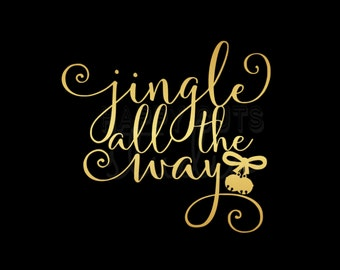 Jingle All the Way Elegant Gold Christmas Matching Family Children's Iron On Kid's Christmas Iron On Vinyl Iron On Decal Vinyl for Shirt