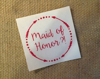 Maid of Honor Decal, Maid of Honor Sticker