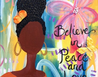 Believe in Peace and Love