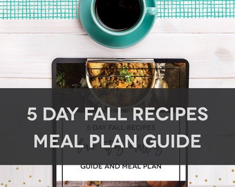 5 Day Fall Recipes Meal Plan