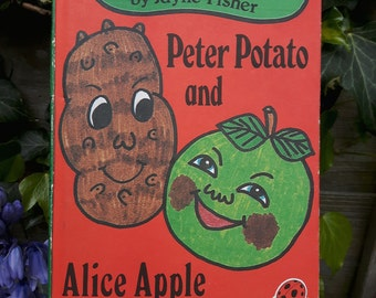 The Garden Gang by Jayne Fisher. Peter Potato and Alice Apple.
