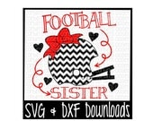Football Sister Cutting File - DXF & SVG Files - Silhouette Cameo, Cricut