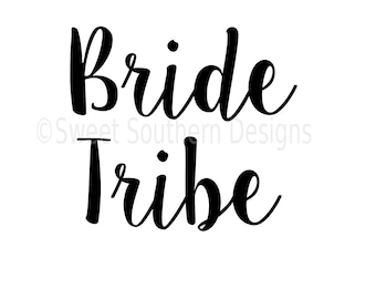 Bride Tribe SVG instant download design for cricut or silhouette