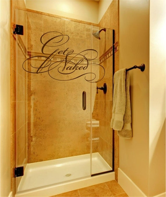 Get Naked Decal -Bathroom Wall Decal - Vinyl Wall Decal