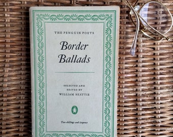 Border Ballads - Penguin Poets - First edition printed 1952 - selected by William Beattie - paperback book