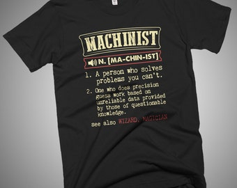 Machinist Funny Dictionary Definition T-Shirt