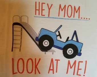 Kids Jeep Shirt  shouts out Hey Mom Look At Me