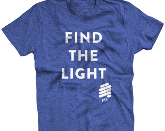 Find The Light tshirt