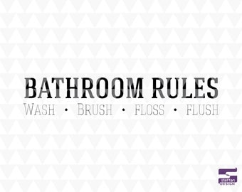 Bathroom Rules - cricut downloads, bathroom decor, bathroom word art