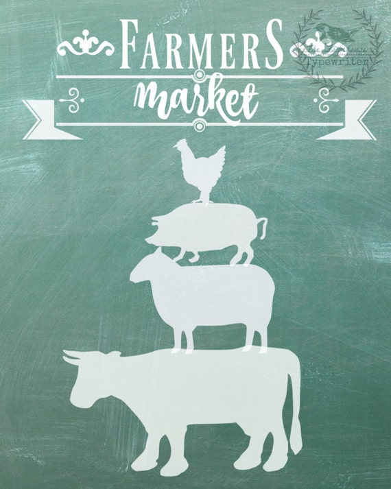 Farmer's Market/Stacked Animals Farmhouse 8 X 10 and 18 X 24 Chalkboard Download Art in Green