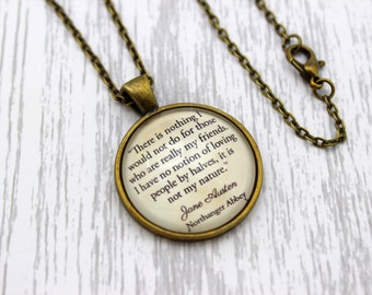 Jane Austen, 'There Is Nothing I Would Not Do For Those...', Northanger Abbey Quote Necklace or Keychain, Keyring.