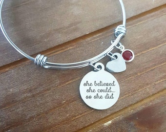 She Believed She Could So She Did Bangle Bracelet Initial Birthstone Charm Bracelet Bridesmaid Maid of Honor Gift Friendship Family