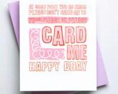 Please, Please Oh, Please Card Me - Birthday Letterpress