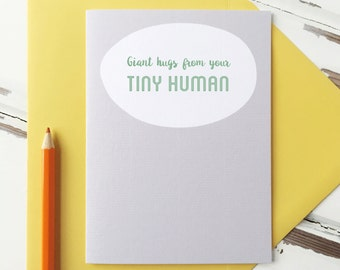 First Father's Day Card. Giant Hugs From Your Tiny Human Card. Fathers Day Card. Fathers Day Card From Baby. New Baby Card.