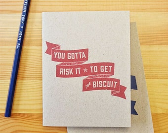 You Gotta Risk It Biscuit Eco Sketchbook, travel notebook, travel diary, bullet journal, funny notebook, quote journal, stapled sketchbook