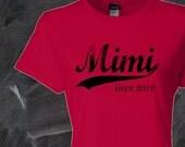 Mimi since . custom womens fitted tee