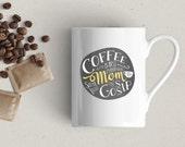 Coffee with Mom Mug