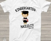 Kindergarten graduation shirt - funny kindergarten nailed it boys personalized graduation Tshirt