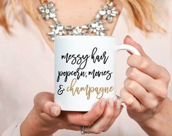 Messy Hair, Popcorn, Movies & Champagne Mug - Inspirational - Coffee Mug - Tea - Gift - Work Mug - Boss - Why Limit Happy - Sparkle
