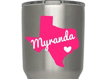 Texas Decal with Heart and Name/YETI/20 oz 30 oz
