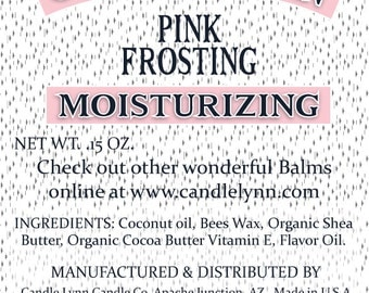 PINK FROSTING  Lip Balm by Candle Lynn - Made with Organic Shea and Cocoa Butters