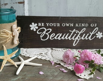 """Wood sign """"Be your own beautful"""""""